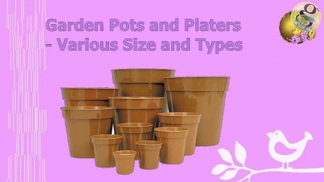 Gardening Planter Pots – Different Types and Size Dimensions – Vertical Garden Pots