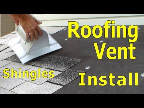 Roofing – How To Install Exhaust Vent – Stove Dryer Bathroom – Asphalt Shingles