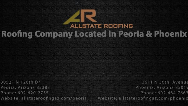 Allstate Roofing Company in Peoria & Phoenix Arizona