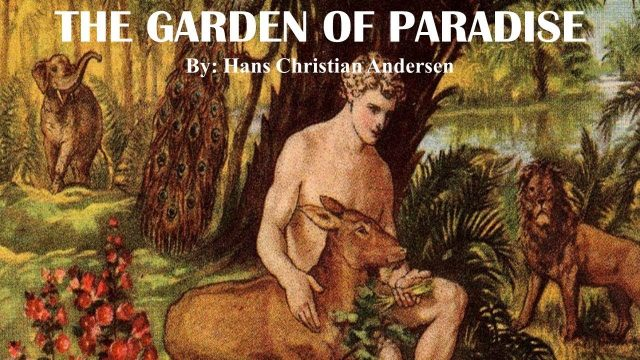 Learn English Through Story – The Garden of Paradise by Hans Christian Andersen