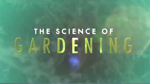 Official Trailer: The Science of Gardening | The Great Courses Plus