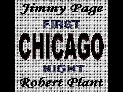 Jimmy Page & Robert Plant – Chicago 1995