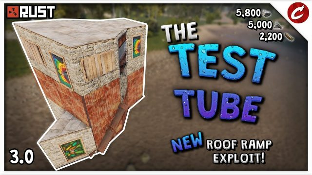 HE'S BACK! | ANOTHER new Roof Ramp Exploit! | RUST 3.2 | The TEST TUBE