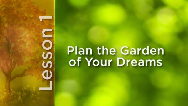 How to Grow Anything: Plan the Garden of Your Dreams | The Great Courses