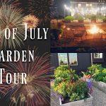 4th of July Garden Tour   Garden Design   Vegetable Gardening   Container Gardening