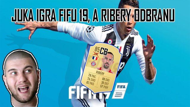 JUKA IGRA FIFA 19, A RIBERY ODBRANU (CB) ™