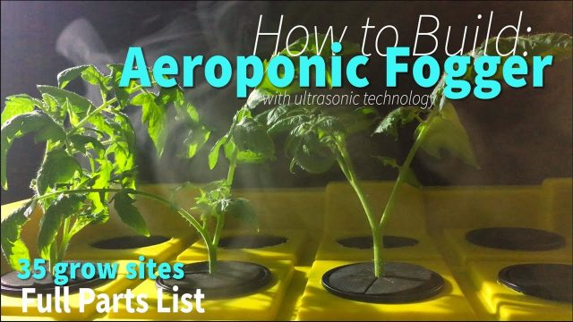 How to Build Aeroponic Fogger Cloner for Plant Cuttings & Fogponics DIY Propagation