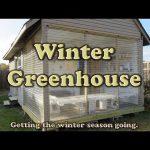 WInter Greenhouse – Preparing for the Winter Growing Season