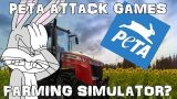 PETA Attack Farming Simulator 17?? (Another PETA Rant….Again)