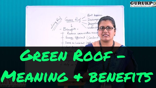 Green Roof | Meaning and benefits | by Ms. Renuka Verma