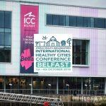 World Health Organization's International Healthy City Conference ICC Belfast