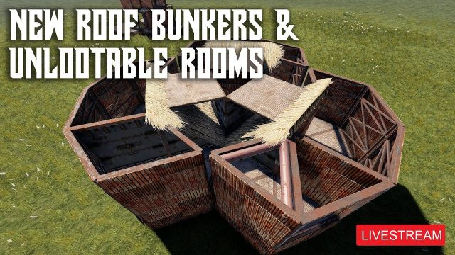 New Roof Bunkers – Base Building Stream – Rust 🔴