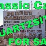 Quartzsite Desert Gardens Classic Cars…Quartzsite AZ