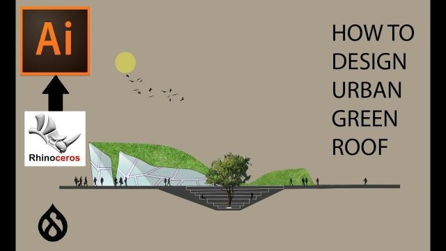 ARCHITECTURE URBAN GREEN ROOF – RHINO TO ILLUSTRATOR