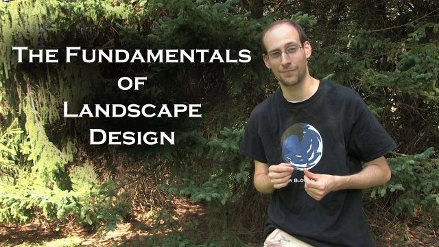 The Fundamentals of Landscape Design Pt.1