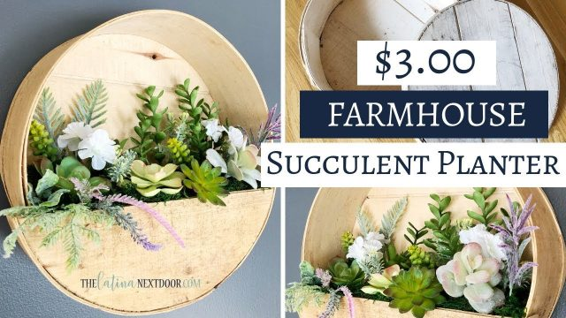 Farmhouse Succulent Wall Planter DIY –  $5 Goodwill Challenge Spring 2019