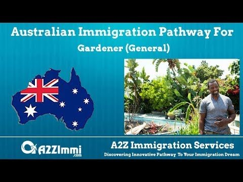 Australia Immigration Pathway for Gardener (General) (ANZSCO Code: 362211)