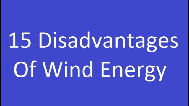 15 Disadvantages Of Wind Energy
