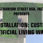 Installation: Custom Artificial Living Wall