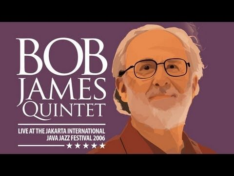 "Bob James Quintet ""Raise The Roof"" Live at Java Jazz Festival 2006"