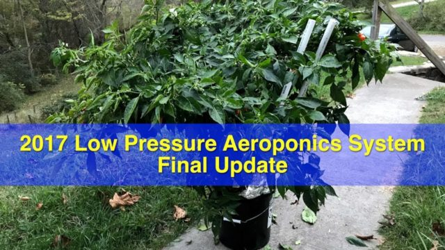 Low pressure aeroponics system 2017 – Final update