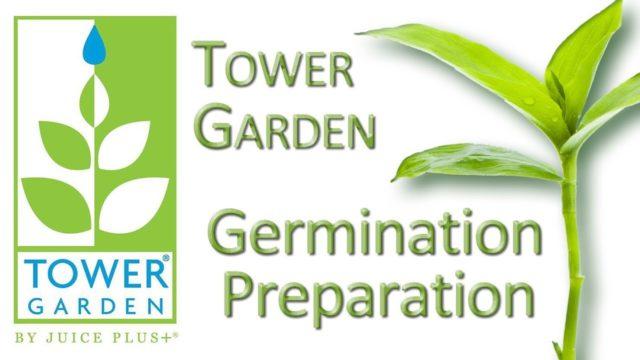 Tower Garden Germination Preparation