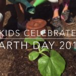 Kids Celebrate Earth Day at Our School Garden