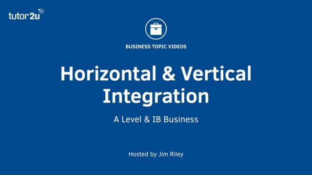 Business Growth Strategy – Horizontal and Vertical Integration