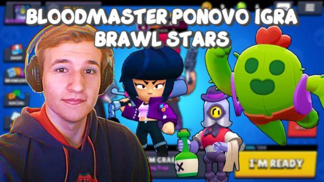 BLOODMASTER PONOVO IGRA BRAWL STARS #2