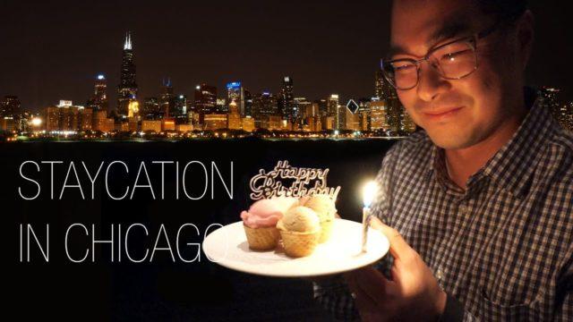 Staycation In Chicago | Joe's 40th birthday celebration!