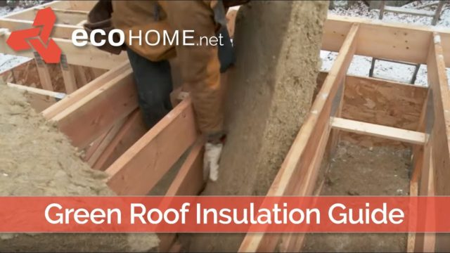 Green Roof Insulation Installation – EcoHome LEED Platinum v4 House  – Ontario Canada