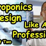 Aeroponic System Design Like A Professional Part 2