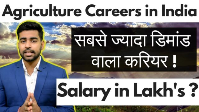 Agriculture Careers in India | Degree & Courses | Salary | Praveen Dilliwala