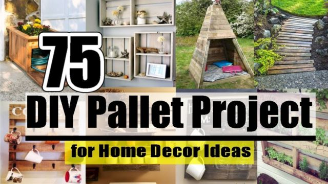 DIY | 75 DIY Pallet Project for Home Decor Ideas