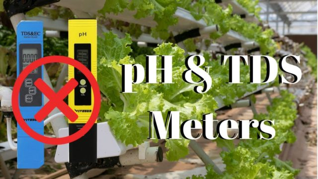 pH & TDS Meters / DIY Hydroponics