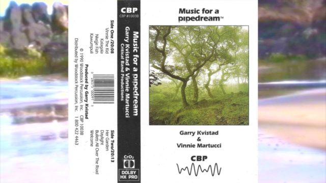 Vinnie Martucci & Garry Kvistad – Music For A Pipedream (Full Album Cassette)
