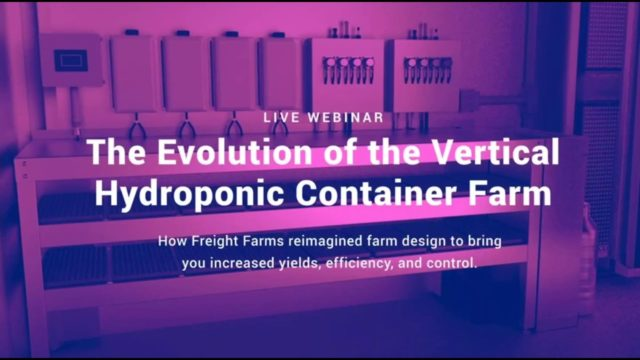 Webinar: The Evolution of the Vertical Hydroponic Container Farm