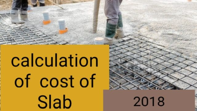 Calculation of cost of Slab | Estimation of concrete slab