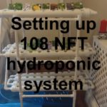 Basic setup instructions 108 NFT hydroponics system,or DIY. Self sufficient.Nutrient film technique.