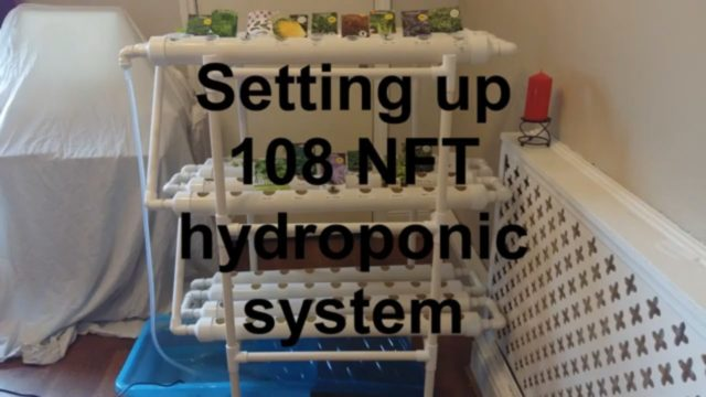Basic setup instructions 108 NFT hydroponics system,or DIY. Self sufficient.Nutrient film technique.