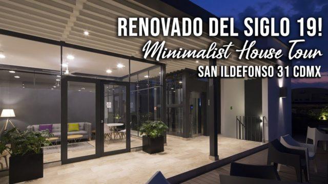 El Roof Garden Minimalista y renovado de San Ildefonso 31 CDMX – Minimalist House Tour