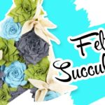 Hanging Felt Succulent Garden   DIY Floral Challenge Spring 2019
