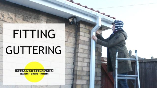 Installing Guttering & New Roof Update | The Carpenter's Daughter