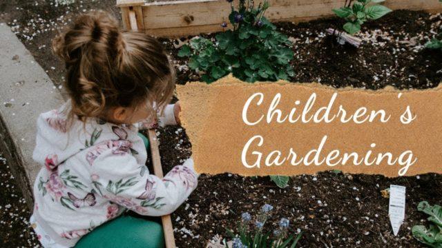 Children's Gardening