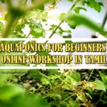 AQUAPONICS FOR BEGINNERS ONLINE WORKSHOP IN TAMIL   Best in Urban Farming Technology