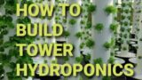 VERTICAL HYDROPONICS SYSTEM TUTORIAL