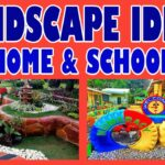 Best Landscape Idea for Home and School Ground No. 01