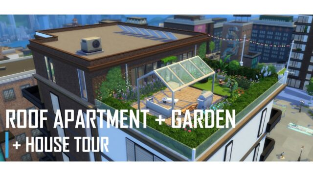 THE SIMS 4 | Roof Apartment + Big Garden | BUILD With Commentary