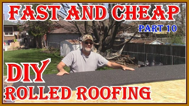HOW TO INSTALL ROLLED ROOFING ON MY GARDEN SHED BUILD