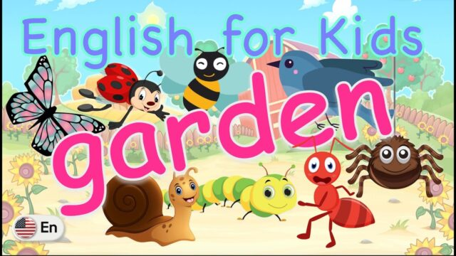 English for Kids (US) | in the garden